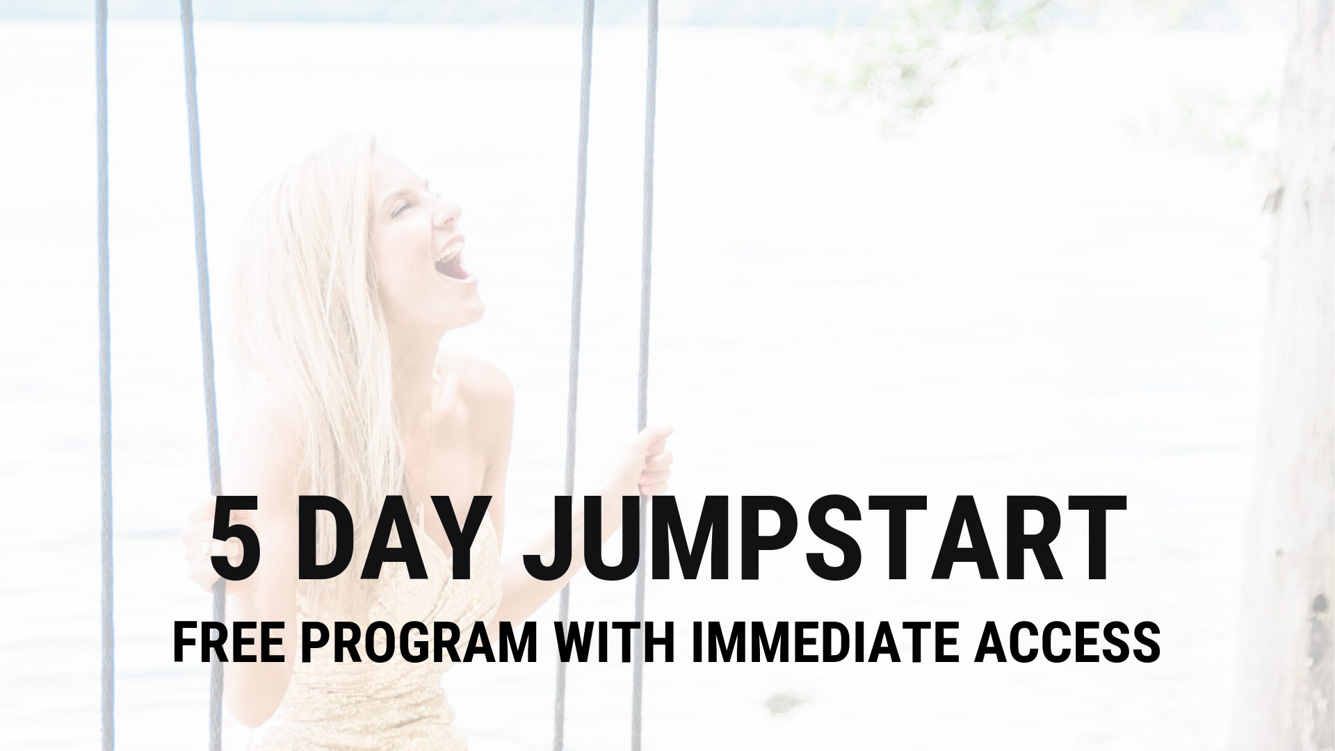 5 DAY JUMPSTART